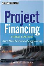 PROJECT FINANCING : ASSET-BASED FINANCIAL ENGINEERING 3rd Edition