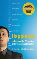 Happiness: Unlocking the Mysteries of Psychological Wealth, Biswas-Diener, Rober