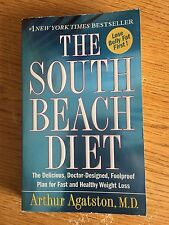 The South Beach Diet : The Delicious, Doctor-Designed PAPERBACK ARTHUR AGATSTON