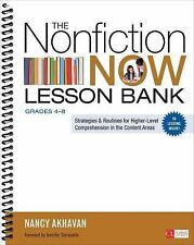 Corwin Literacy Ser.: The Nonfiction Now Lesson Bank, Grades 4-8 : Strategies...