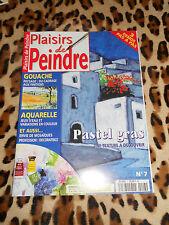 REVUE - PLAISIRS DE PEINDRE n° 7, 1999 - Pastel gras