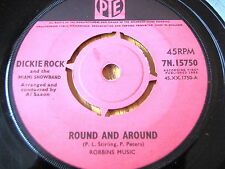 "DICKIE ROCK - ROUND AND ROUND   7"" VINYL"