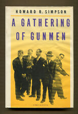A GATHERING OF GUNMEN by Howard R. Simpson - 1987 1st Edition in DJ - NF