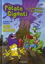 Le patate giganti e la macchina del tempo. di David Baldacci -Rilegato Mondadori