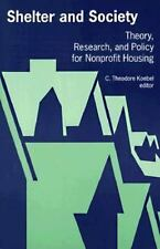 Shelter and Society: Theory, Research, and Policy for Nonprofit Housing (SUNY S
