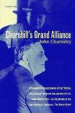 Churchill's Grand Alliance : The Anglo-American Special Relationship by John...
