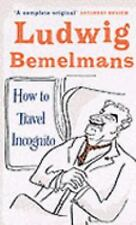 How to Travel Incognito (Prion Humour Classics)