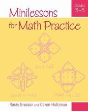 Minilessons for Math Practice, Grades 3-5 by Caren Holtzman and Rusty Bresser (2