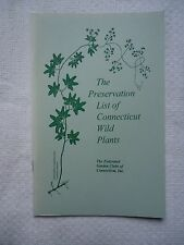 THE PRESERVATION LIST OF CONNECTICUT WILD PLANTS GARDEN CLUBS CT