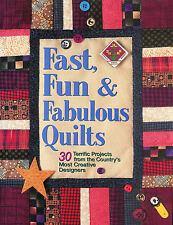 Fast Fun and Fabulous Quilts: 30 Terrific Projects ~ 250 Pages Hardcover Book