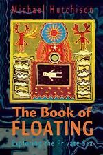 The Book of Floating Michael Hutchison Brand New
