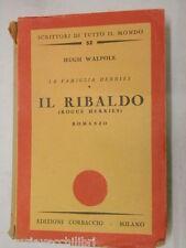 LA FAMIGLIA HERRIES IL RIBALDO Rogue Herries Hugh Walpole Stanis La Bruna 1940