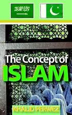 Concept of Islam by Khalid Perwez (2003, Paperback)