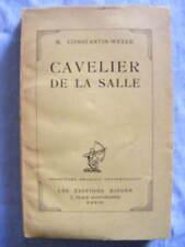 Maurice Constantin-Weyer Cavelier de La Salle Editions Rieder 1927 Envoi