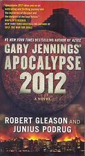 Junius Podrug, Robert Gleason Gary Jennings' Apocalypse 2012 (Aztec) Very Good B