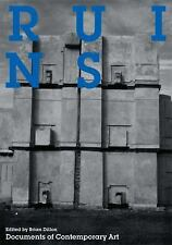 Ruins (Whitechapel: Documents of Contemporary Art) by