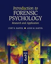 Introduction To Forensic Psychology by Curt R Bartol