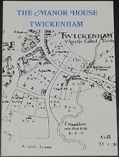 TWICKENHAM MANOR HOUSE South London Medieval History Richmond Manorial Buildings