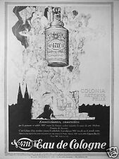 PUBLICITÉ 1927 EAU DE COLOGNE 4711 COLONIA AETERNA FELIX - ADVERTISING