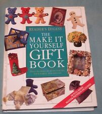 The Make It Yourself Gift Book:Gifts to Make at Home for All Your Family HC 1997