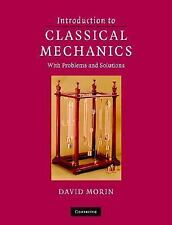 Introduction to Classical Mechanics : With Problems and Solutions by David...