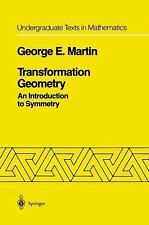 Transformation Geometry: An Introduction to Symmetry (Undergraduate Te-ExLibrary