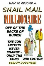 How to Be a Snail Mail Millionaire : Snail Mail Aint Dead yet Folks by Jon...