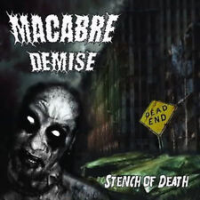 "Macabre Demise ""Stench Of Death"" [One Man Brutal Death VIRAL LOAD, PUTRID PILE]"