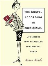 Gospel According to Coco Chanel: Life Lessons From The World's Most Elegant Woma