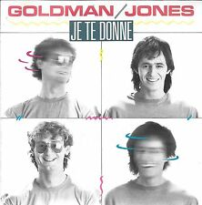 "45 TOURS / 7"" SINGLE--GOLDMAN / JONES--JE TE DONNE / CONFIDENTIEL--1985"