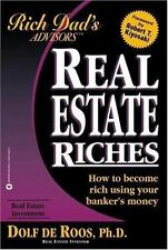 Rich Dad's Advisors: Real Estate Riches : How to Become Rich Using Your Banker's