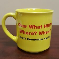 Over What Hill Where? When? I Don't Remember 50th Birthday Yellow Coffee Mug