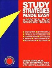 Study Strategies Made Easy: A Practical Plan for School Success Davis  MEd, Les