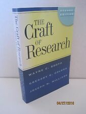 The Craft of Research by Wayne C. Booth, Gregory G. Colomb & Joseph M. Williams