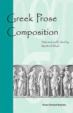 Greek Prose Composition (Focus Classical Reprints), Hillard, A. E., North, M. A.