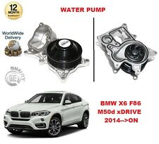FOR BMW X6 M50 d xDRIVE F86 381 BHP 2014-- ON WATER PUMP