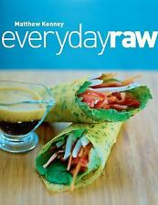 Everyday Raw by Matthew Kenney (2008, Paperback)