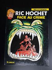 Ric Hochet Face au Crime EO TRES BON ETAT Tibet Duchateau