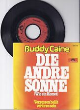 "Buddy Caine, Die andere Sonne, VG+/VG+ 7"" Single 0957-7"