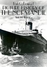 Picture History of the Normandie: With 190 Illustrations, Braynard, Frank O., Go