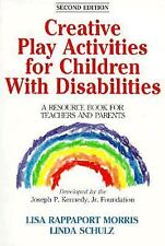 Creative Play Activities for Children with Disabilities: A Resource Book for Tea