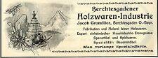 Jacob Gramiller Berchtesgaden HOLZWAREN Historische Reklame von 1908