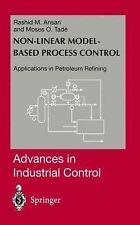Advances in Industrial Control Ser.: Nonlinear Model-Based Process Control :...