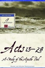 Fisherman Bible Studyguide: Acts 13-28 : A Study of the Apostle Paul by...