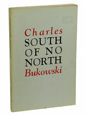 South of No North by CHARLES BUKOWSKI ~ First Paperback Edition 1973 ~ 1st Print
