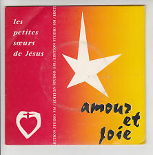 """LES PETITES SOEURS DE JESUS Vinyl 45T 7"""" EP AMOUR ET JOIE SM 45-90 F Rèduit RARE"""