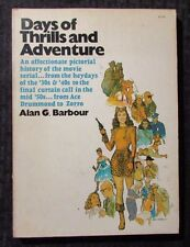 1970 DAYS OF THRILLS AND ADVENTURE by Alan Barbour 1st Collier Paperback VG-