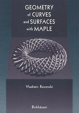 Geometry of Curves and Surfaces with Maple by Vladimir Y. Rovenski (2000,...
