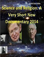 Science and Religion: a Very Short New Documentary 2014 by Faisal Fahim and...