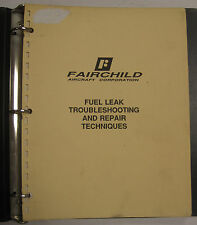 Fairchild Original Fuel Leak Troubleshooting & Repair Techniques